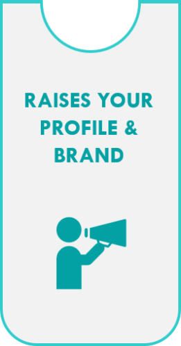 Raises Your- Profile And Brand